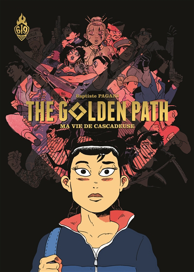 The golden path : ma vie de cascadeuse