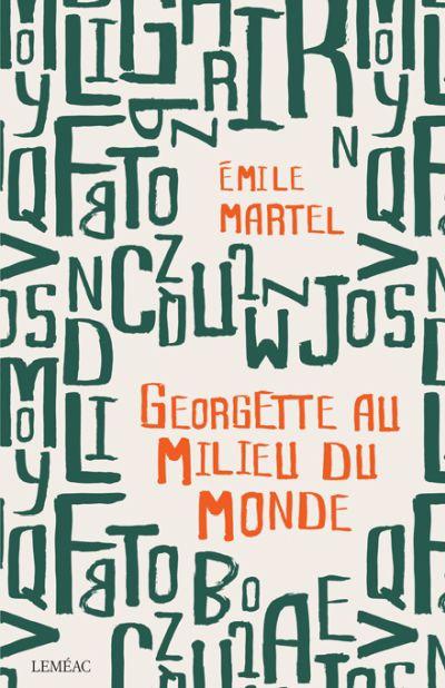 Georgette au milieu du monde : roman
