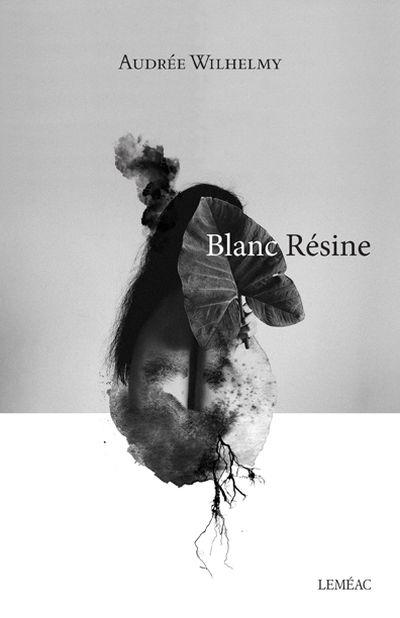 Blanc résine : roman