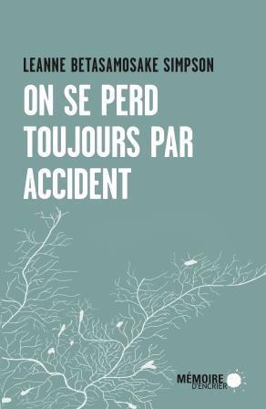 On se perd toujours par accident