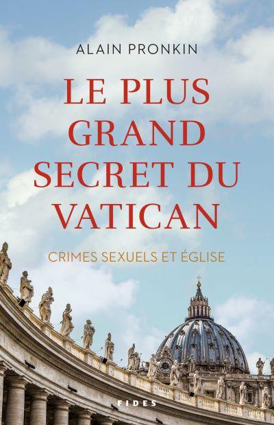Le plus grand secret du Vatican