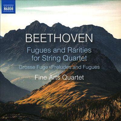Fugues and rarities for string quartet