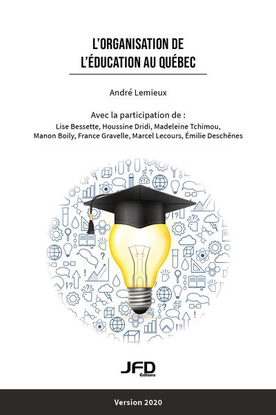 L'organisation de l'éducation au Québec