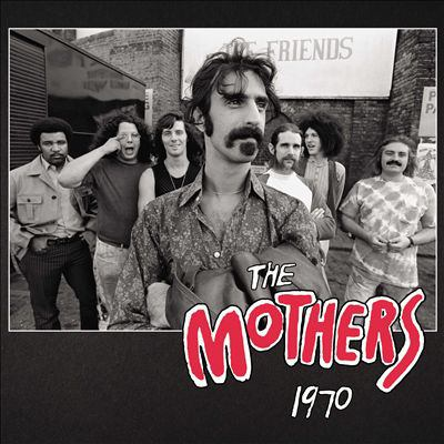 The Mothers 1970.