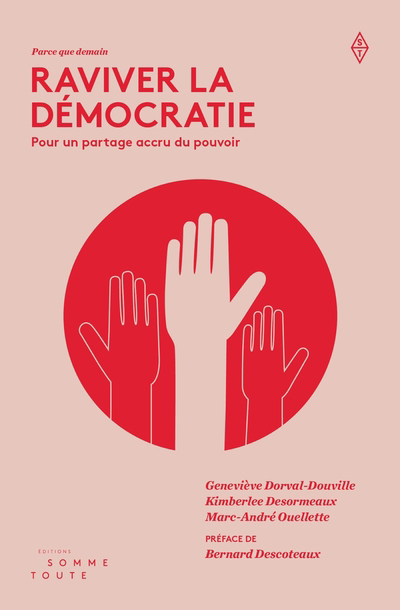 Raviver la démocratie : pour un partage accru du pouvoir