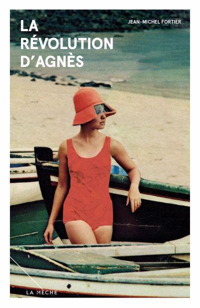 La révolution d'Agnès : roman