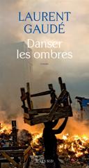 Danser les ombres : roman