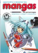 Apprendre à dessiner les mangas : proportions, visages, mouvements : toutes les bases