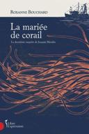 La mariée de corail : la deuxième enquête de Joaquin Moralès /