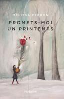 Promets-moi un printemps : roman /
