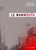 Le Mammouth /
