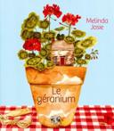 Le géranium /