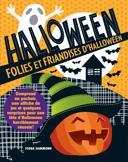 Folies et friandises d'Halloween