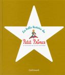 La belle histoire du Petit Prince d'Antoine de Saint-Exupéry