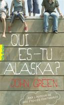 Qui es-tu Alaska? /