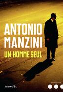 Un homme seul : roman /