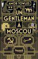 Un gentleman à Moscou : roman /