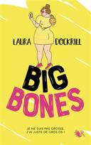 Big bones : roman /