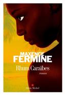 Rhum Caraïbes : roman