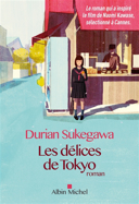 Les délices de Tokyo : roman /
