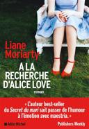 À la recherche d'Alice Love : roman /