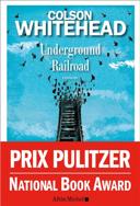 Underground railroad : roman