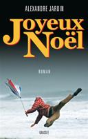 Joyeux Noël : roman