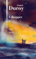 Échapper : roman