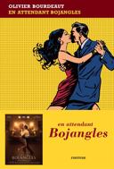 En attendant Bojangles /