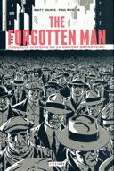 The forgotten man : nouvelle histoire de la grande dépression /