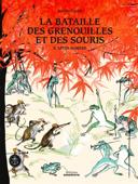 La bataille des grenouilles et des souris /