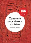 Comment nous vivrons sur Mars