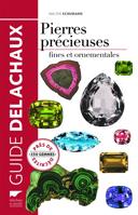 Guide des pierres précieuses : pierres fines et ornementales : 1900 échantillons photographiés