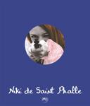 Niki de Saint Phalle : 1930-2002