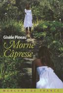 Morne Câpresse : roman