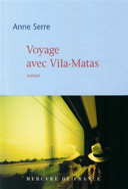 Voyage avec Vila-Matas : roman
