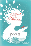 Le silence de Mélodie /