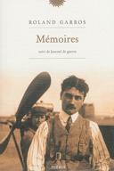 Mémoires ; suivi de, Journal de guerre