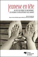 Jeunesse en tête : au-delà du risque de maltraitance, les besoins de développement des enfants
