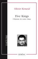 Five Kings : l'histoire de notre chute : d'après Shakespeare