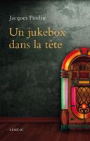 Un jukebox dans la tête : roman /