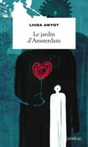 Le jardin d'Amsterdam : roman /