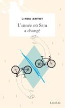 L'année où Sam a changé : roman /