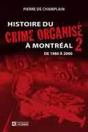 Histoire du crime organisé à Montréal