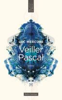 Veiller Pascal : roman /