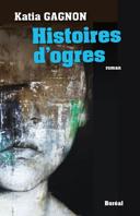 Histoires d'ogres : roman /