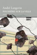 Poussière sur la ville : roman /