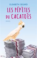 Les pépètes du cacatoès : roman /