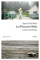 La Princesse-Maïs et autres cauchemars : nouvelles /
