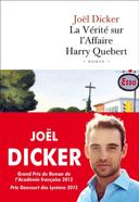 La vérité sur l'affaire Harry Quebert : roman /